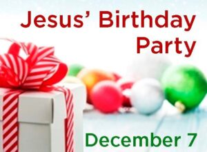 Jesus' Birthday Party @ Rickard Chapel